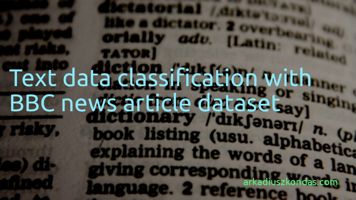 Text data classification with BBC news article dataset | Arkadiusz